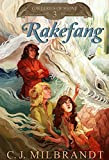 Rakefang (Galleries of Stone Book 3)