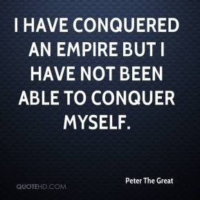 Image result for Peter The Great Quotes