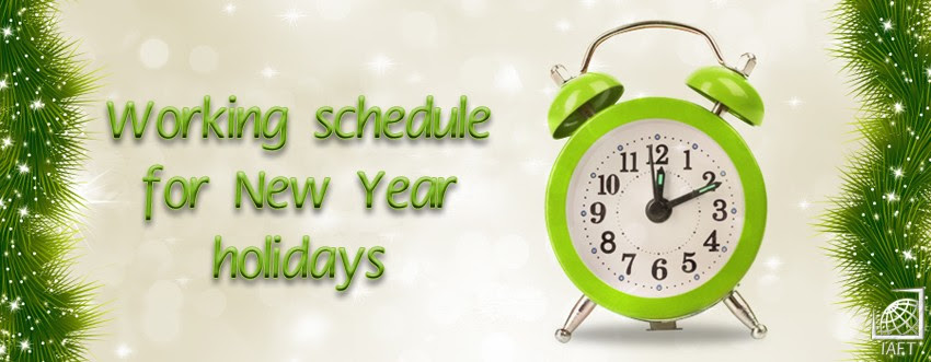 IAFT: Working schedule for New Year holidays