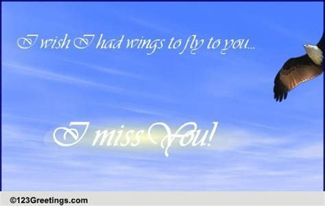 Wish I Had Wings  Free Miss You eCards, Greeting Cards