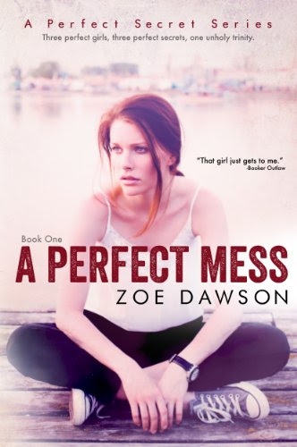 A Perfect Mess (A Perfect Secret) by Zoe Dawson