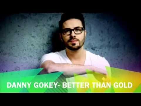 Better Than Gold Lyrics - Danny Gokey