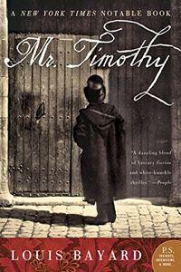 Mr. Timothy by Louis Bayard