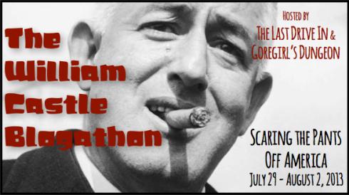 The William Castle Blogathon July 29 - August 2, 2013