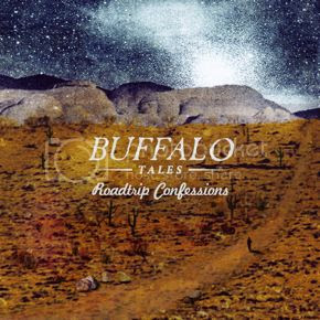 Buffalo Tales - Roadtrip Confessions photo BuffaloTalesRoadtripConfessionsCOVERSM_zpsd09d2925.jpg