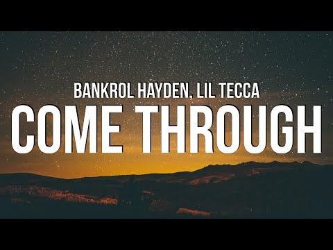 Bankrol Hayden Ft. Lil Tecca - Come Through mp3 Lyrics