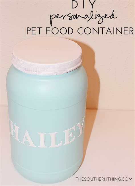 DIY Personalized Pet Food Container   A Special Birthday