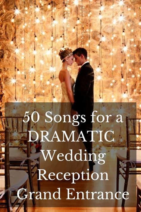 Best 25  Reception entrance songs ideas on Pinterest