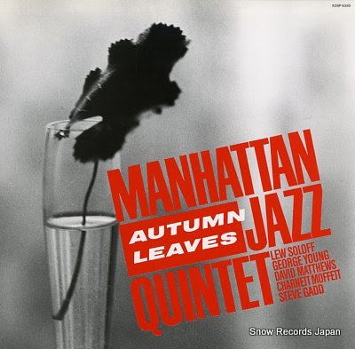 MANHATTAN JAZZ QUINTET autumn leaves