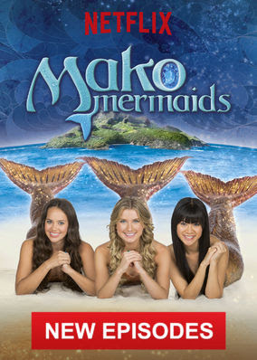 Mako Mermaids: An H2O Adventure - Temporada 4
