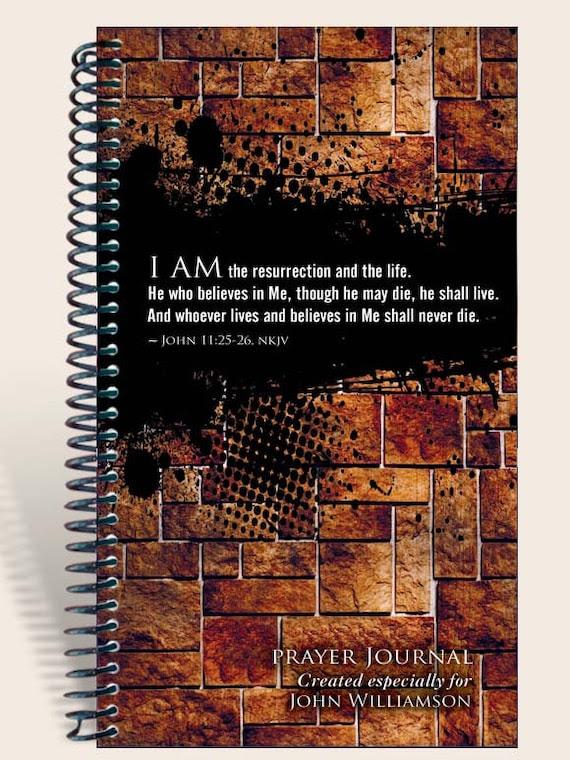 Prayer Journal Personalized - Grunge Wall John 11:25