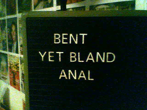 bent yet bland anal