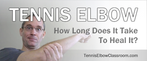 How Long To Heal Recover Rehab Tennis Elbow