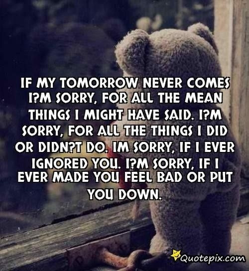 Im Sorry Quotes Google Search Quotes Pinterest Qoutes With