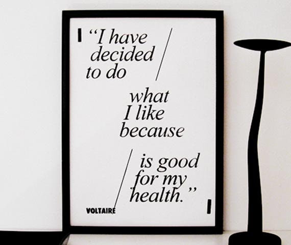 Original Screenprint / SIZE A3 / Voltaire Quote