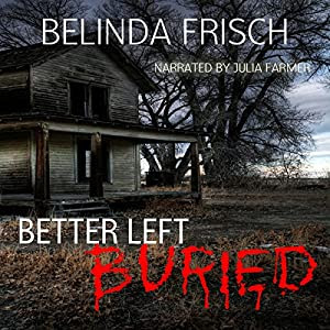 Better Left Buried Audiobook