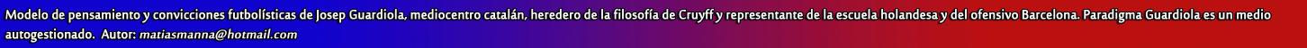 Bienvenido/a a Paradigma Guardiola