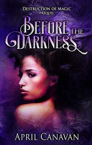 Before the Darkness by April Canavan