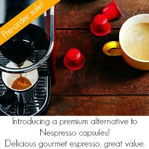 Nespresso compatible capsules pre-order sale!