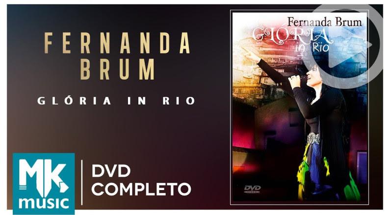 Glória In Rio - Fernanda Brum (DVD COMPLETO)
