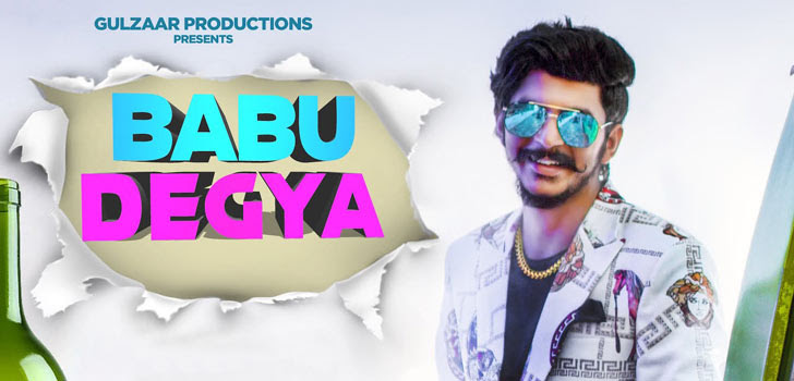 Babu Degya Lyrics by Gulzaar Chhaniwala