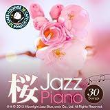 カフェで流れる桜ジャズピアノ 特選30