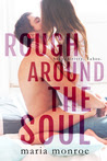 Rough Around the Soul