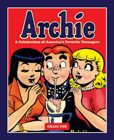 Archie a Celebration of America's Favorite Teenagers