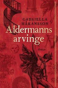 Aldermanns arvinge (inbunden)