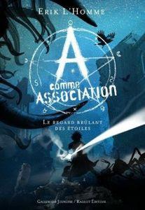 a-comme-association,-tome-8--le-regard-brulant-des-etoiles-2018782-250-400