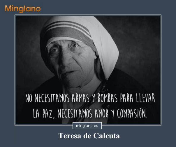 Frases Sobre La Paz De Teresa De Calcuta