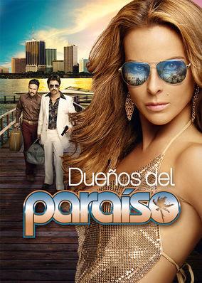 Dueños del paraiso - Season 1