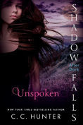 http://www.barnesandnoble.com/w/unspoken-c-c-hunter/1120790359?ean=9781250067098#productInfoTabs
