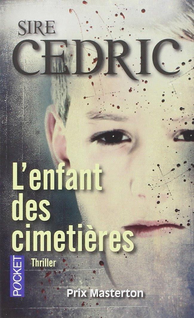 Les lectures de Pampoune : L'enfant des cimetières - Sire Cédric