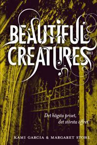 Beautiful Creatures Bok 3, Det högsta priset, det största offret