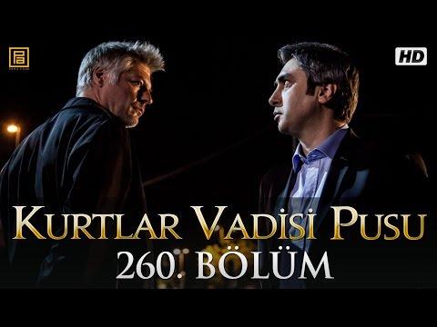 Kurtlar Vadisi Pusu 260. Bölüm HD