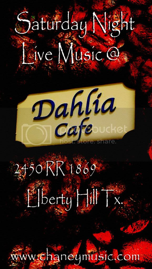 Dahlia Cafe,Chaney Band,Saturday Night,Live Music,Liberty Hill Texas