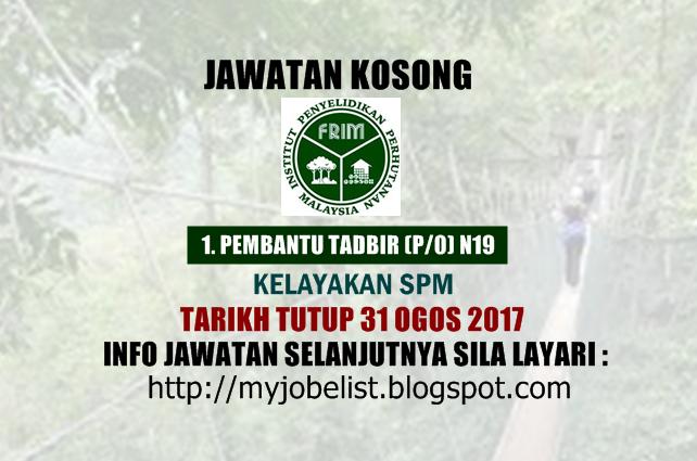 Jawatan Kosong Institut Penyelidikan Perhutanan Malaysia (FRIM) Ogos 2017