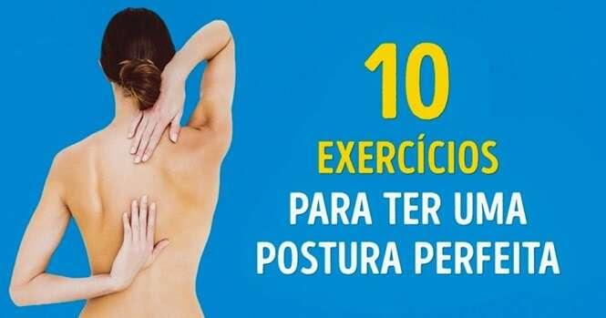 Com estes 10 exercícios você vai ter uma postura perfeita