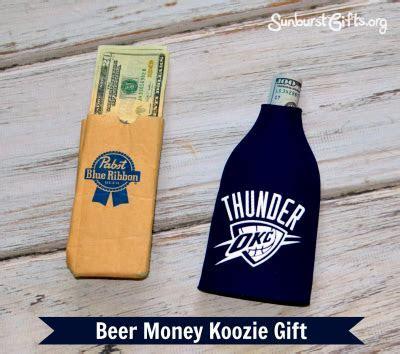 Beer Money Koozie Gift   Thoughtful Gifts   Sunburst