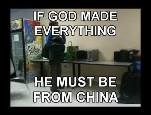 Si Dios hizo todo, entonces ha de ser CHINOOOOOOOOO!!!! 9gag:  Where's God from?