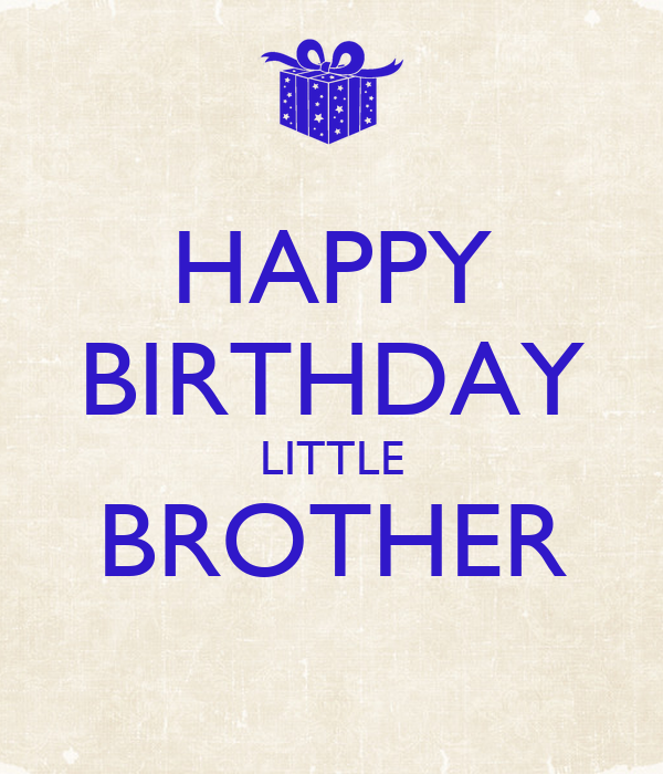 Happy Birthday Little Brother Giftsforsubs