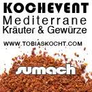 Kochevent- Mediterrane Kräuter und Gewürze - SUMACH - TOBIAS KOCHT! vom 1.02.2012 bis 1.03.2012