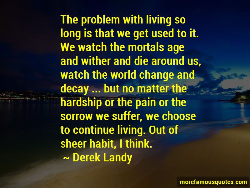 Quotes About Living With Pain Top 30 Living With Pain Quotes From