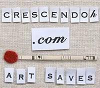 We LOVE CRESCENDOh because ART SAVES!