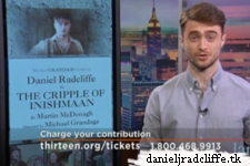 Updated: Support Thirteen & see Daniel Radcliffe's The Cripple of Inishmaan