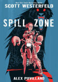 Title: Spill Zone, Author: Scott Westerfeld