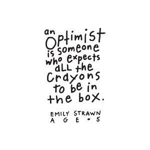 optimist quote Because Im Happyyy!: 10 Habits Of The Extremely Happy People