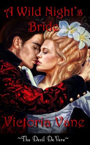 A Wild Night's Bride (The Devil DeVere) by Victoria Vane