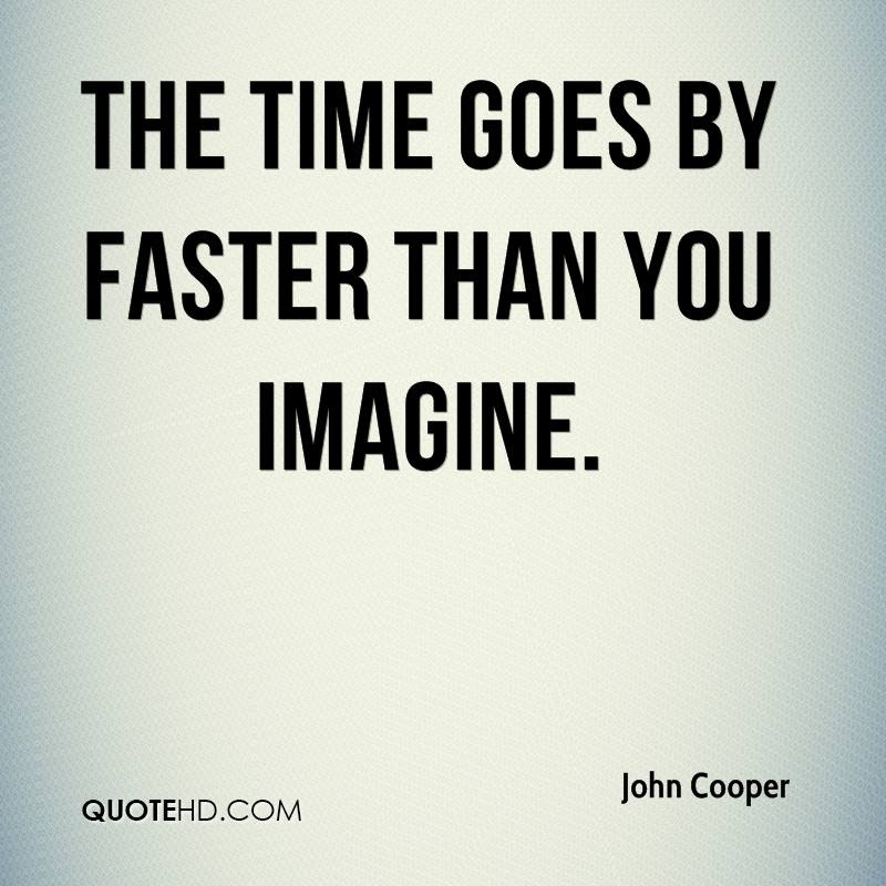 Quotes About Time Going Fast 38 Quotes